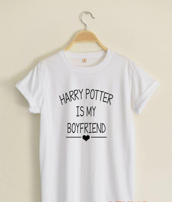 harry potter is my boyfriend T shirt