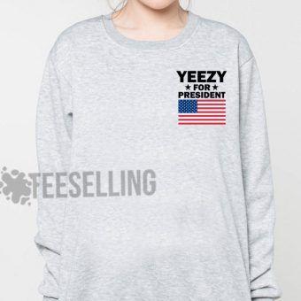 Yeezy For President Unisex adult sweatshirts