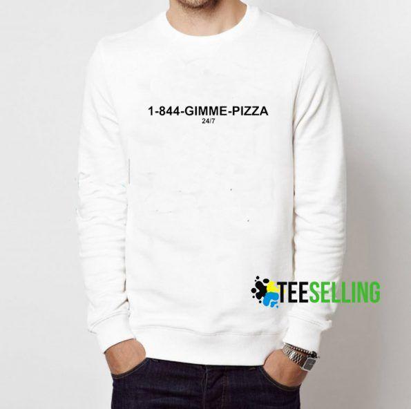 1 844 Gimme Pizza Sweatshirt Adult Unisex